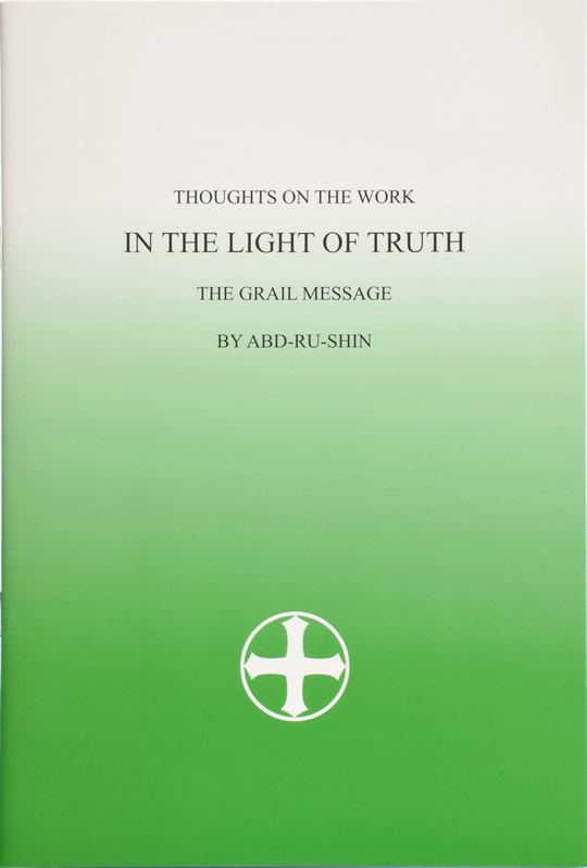 Thoughts on the Work, In The Light of Truth